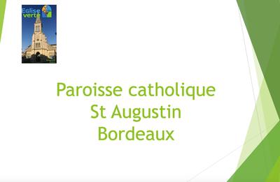 """Retrouvez la présentation partagée par le groupe """"Eglise Verte"""" de la paroisse Saint Augustin de Bordeaux, lors de la journée diocésaine """"Eglise Verte"""" le 24 octobre 2020."""